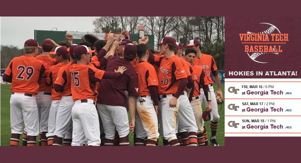 Virginia Tech Baseball in Atlanta! March 16-18